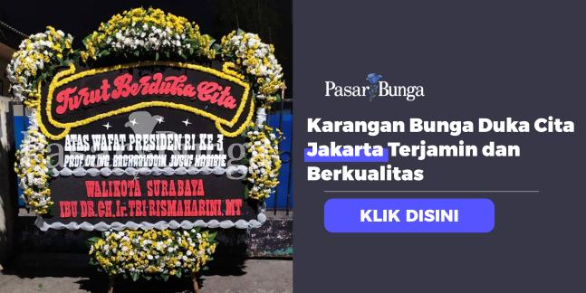 Karangan Bunga Duka Cita Jakarta Terjamin dan Berkualitas